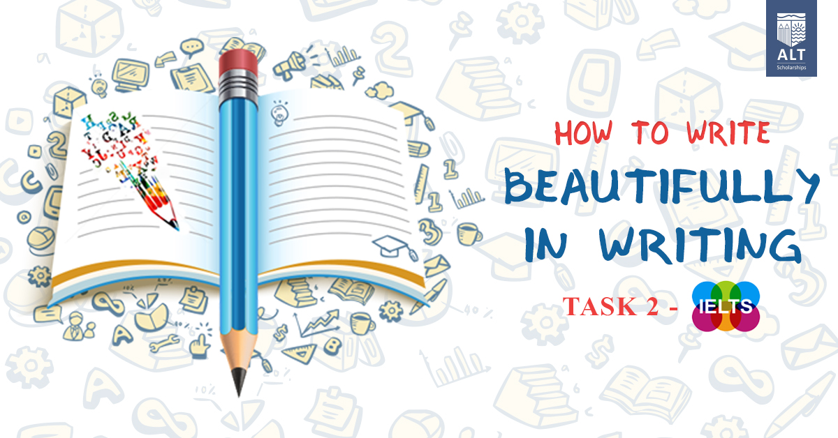 "Hội thảo ALT: """"How To Write Beautifully In Writing Task 2 – IELTS"""""