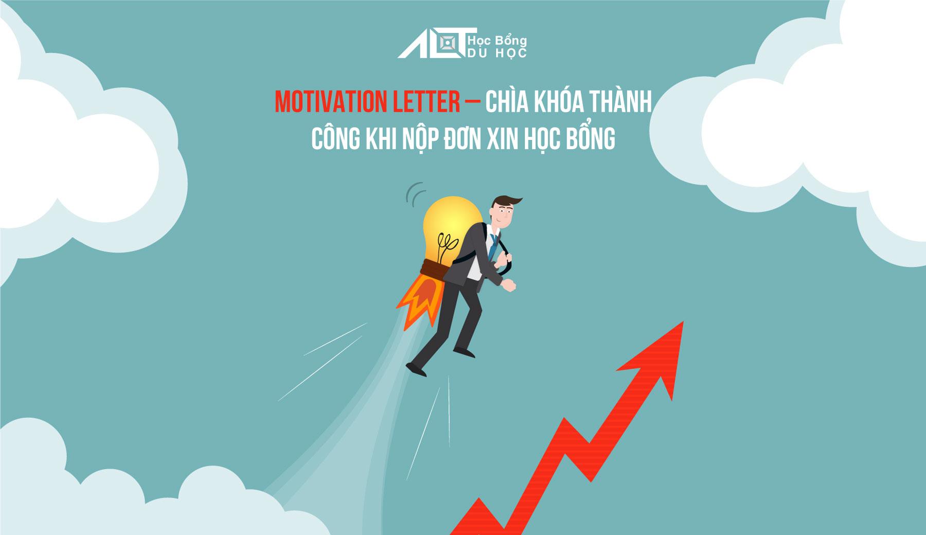 Motivation letter là gì - Cách viết motivation letter đúng chuẩn
