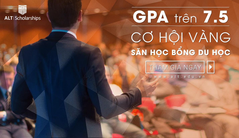 """Hội thảo ALT """" GPA Trên 7.5 - Cơ Hội Vàng Săn Học Bổng Du Học """""""