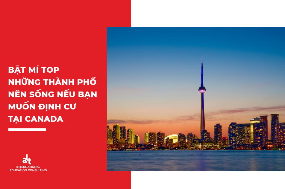 Bật mí Top những thành phố nên sống nếu bạn muốn định cư tại Canada