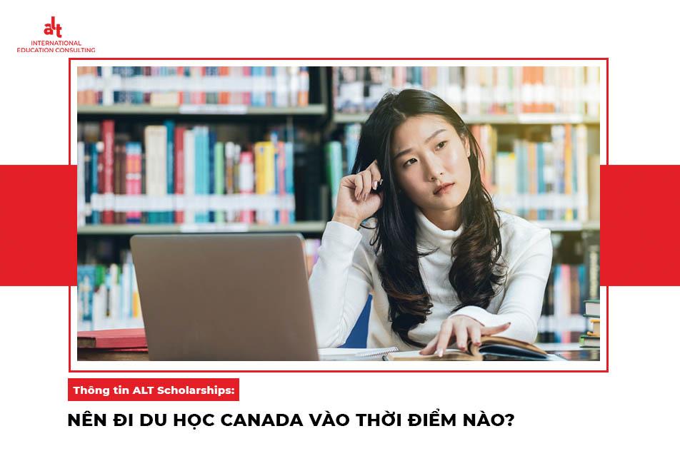 Thông tin ALT Scholarships: Mọi điều bạn chưa biết về du học Canada năm 2021