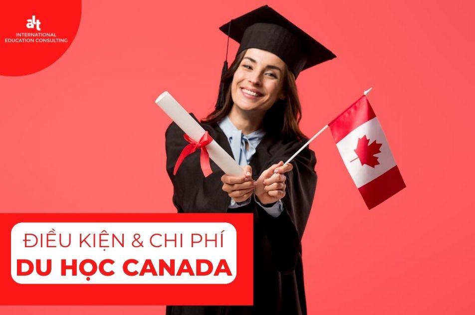 Chi phí và điều kiện du học Canada – Cập nhật mới nhất