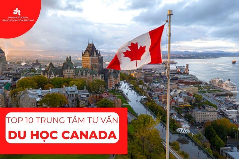 Top 10 Trung tâm tư vấn du học Canada uy tín TPHCM