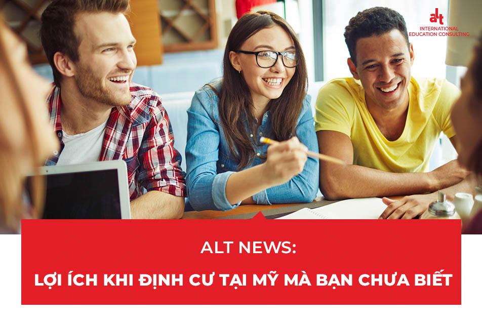 ALT News: Lợi ích khi định cư tại Mỹ mà bạn chưa biết
