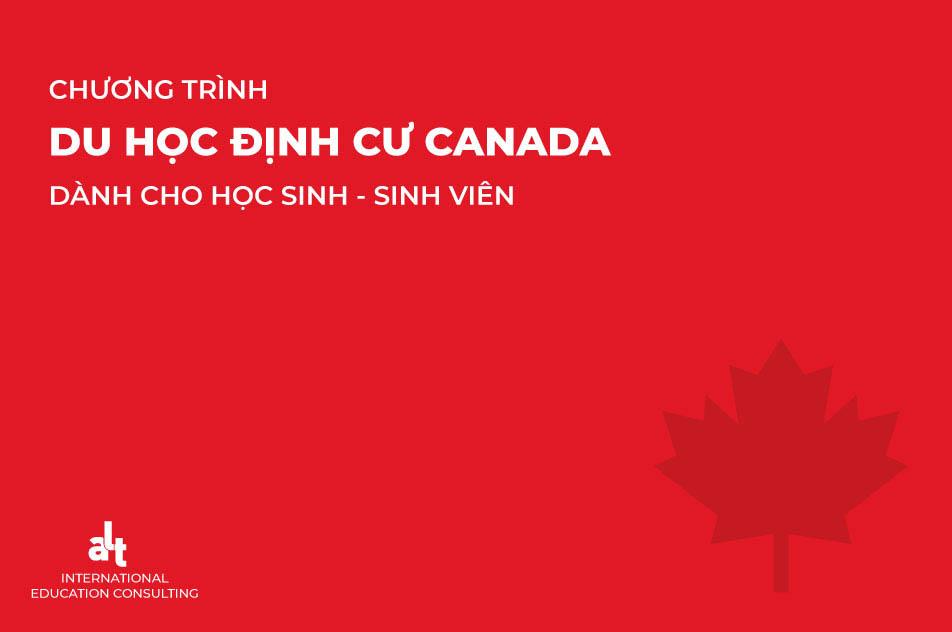 Chương trình du học định cư Canada dành cho học sinh – sinh viên