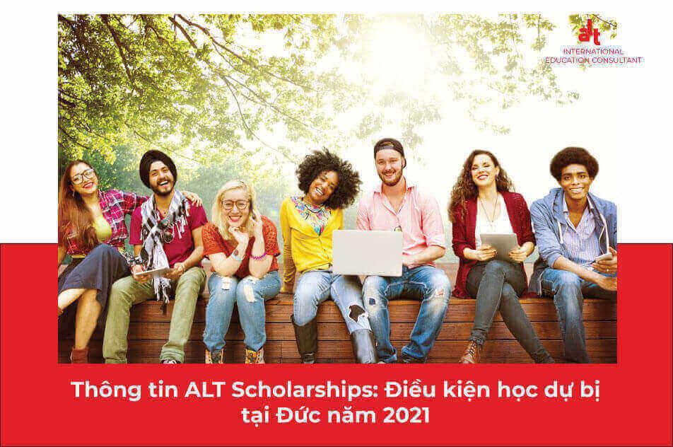 Thông tin ALT Scholarships: Điều kiện học dự bị tại Đức năm 2021