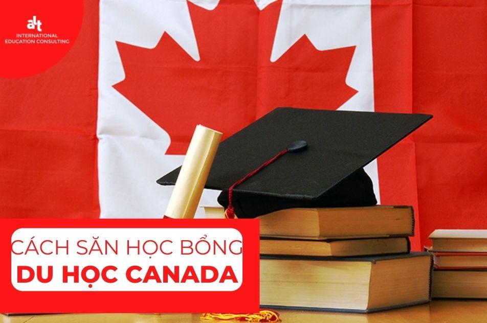 Bật mí cách săn học bổng Du học Canada hiệu quả